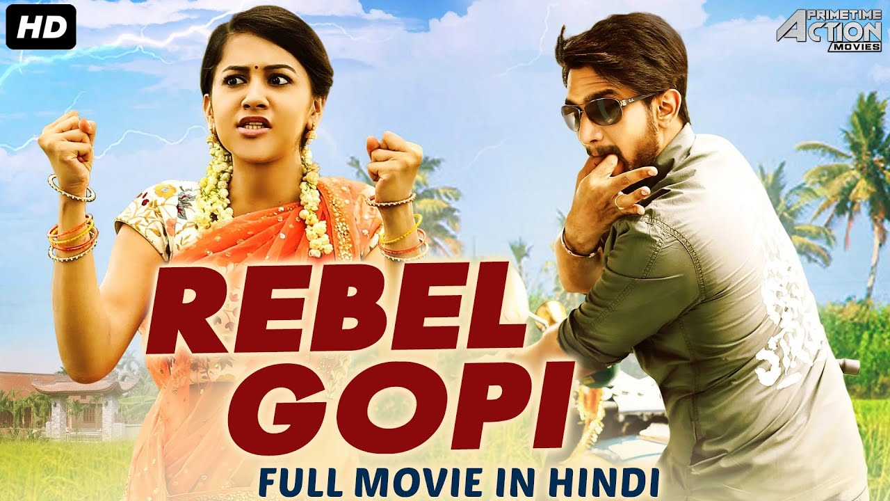 Download REBEL GOPI - Full Movie Hindi Dubbed | Superhit South Hindi Dubbed Full Action Romantic Movie