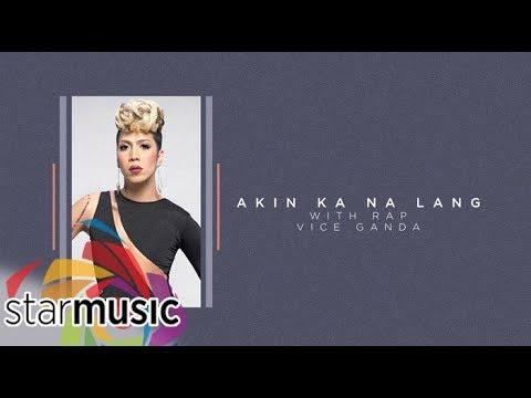 Vice Ganda  Akin Ka Na Lang with Rap Audio 🎵