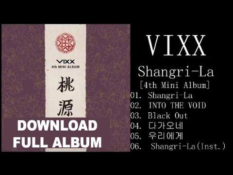 [FULL ALBUM] VIXX – Shangri-La- [4th Mini Album] DOWNLOAD (MP3)