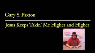 Gary S. Paxton - Jesus Keeps Takin