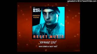 GIACI BLEFF - Rimango Solo