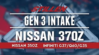 homepage tile video photo for Nissan 370Z STILLEN® Gen 3 Intake | Nissan 350Z & Infiniti G37/Q60/G35