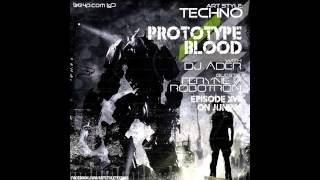 Art Style : Techno | Prototype Blood With DJ Áder | Episode 17 | [Part 3] : DJ Áder