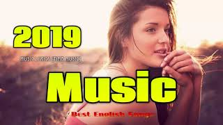 Best English Songs 2019 Hits Pop Music Of Most Popular 2018 Latest Hit