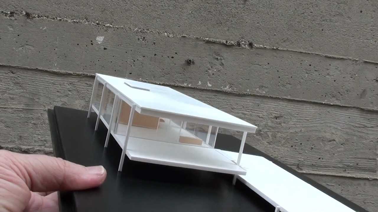 Historical Architectural Models, Mies Van Der Rohe, Farnsworth House, Scala  1:100   YouTube