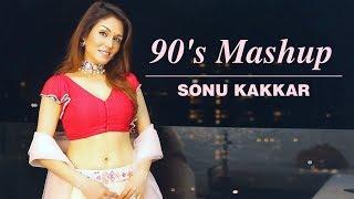 90's Mashup | Valentine Special | Sonu Kakkar