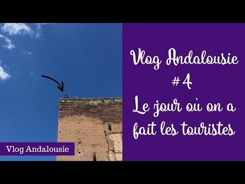 💚🌎 Vlog Andalousie #4 - le jour où on a fait les touristes