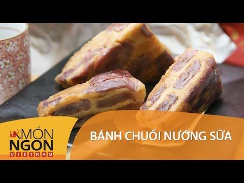 Dạy Cách Làm Bánh chuối nướng sữa tươi | Món Ngon Việt Nam | Vui Sống Mỗi Ngày