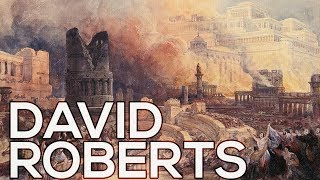 David Roberts: A collection of 209 works (HD)