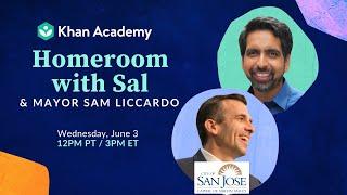 Homeroom With Sal & Mayor Sam Liccardo - Wednesday, June 3