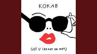 Got U Ready Or Not Boris Way Remix