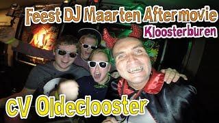 CV Oldeclooster Kloosterburen Kronkeldörp Kronkelhoes Feest DJ Maarten Aftermovie