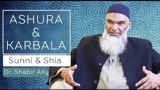 Ashura & Karbala: Differences between Shia & Sunni | Dr. Shabir Ally
