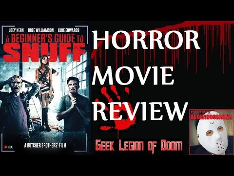 A BEGINNER'S GUIDE TO SNUFF  2016 Joey Kern  Horror Comedy Movie