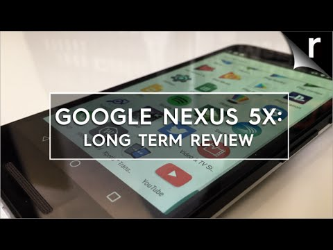Google Nexus 5X 2016 Long-Term  Re-Review