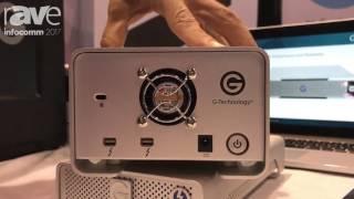 InfoComm 2017: G-Technology Explains G-Raid and G-Drive Thunderbolt