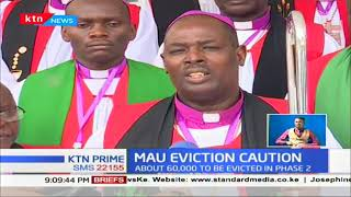 Leaders urge government to conduct Mau evictions in a humane manner