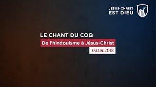 De l'hindouisme à Jésus-Christ (Témoignage - 03/09/18)