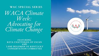 WAC Special Event | WACA Climate Week--Advocating for Climate Change