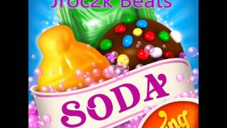 Candy Crush Soda Saga (REMIX) Sample Beat Prod. By Jroc2k Beats