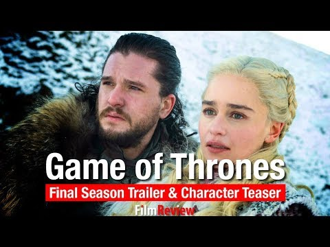 Game of Thrones Season 8 Trailer with Stark & Lannister Character Teaser