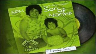 "SPM - ""Beat From Hotan"" & ""Life"" - Son Of Norma"