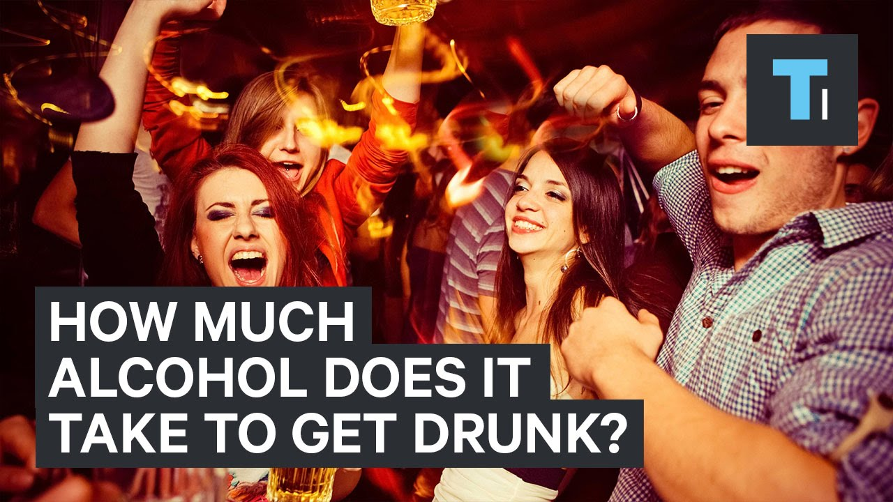 How much alcohol does it take to get drunk? - YouTube