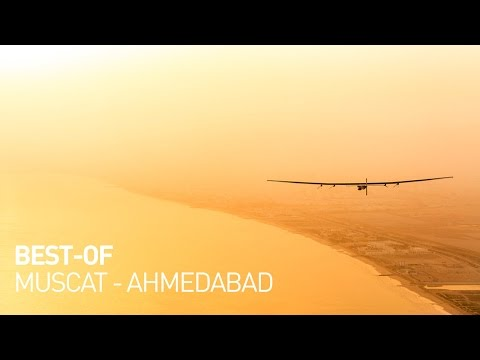 Solar Impulse Airplane - Best of First Round-The-World Solar Flight, Oman - Ahmedabad