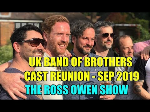 Download UK Band Of Brothers Cast Reunion - SEP 2019 - The Ross Owen Show