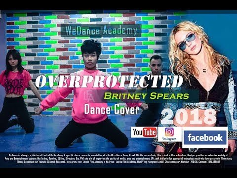 Britney Spears - Overprotected || Dance Cover 2018_WeDance Academy