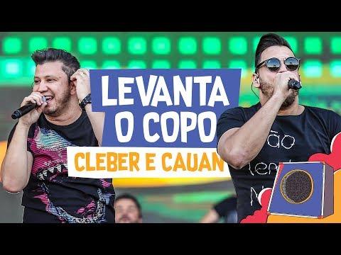 Levanta o Copo - Cleber e Cauan - VillaMix Goiânia 2018