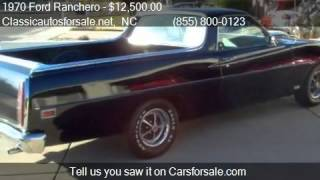1970 Ford Ranchero  for sale in Nationwide, NC 27603 at Clas #VNclassics