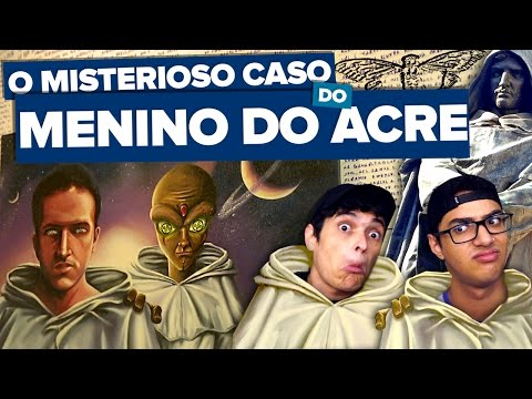 O MENINO DO ACRE - ENTENDA O CASO!!