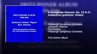 8 Hungarian Dances: No. 13 in D - Andantino grazioso. Vivace