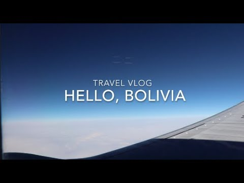 Goodbye Japan,  Hello Bolivia.  Travel vlog