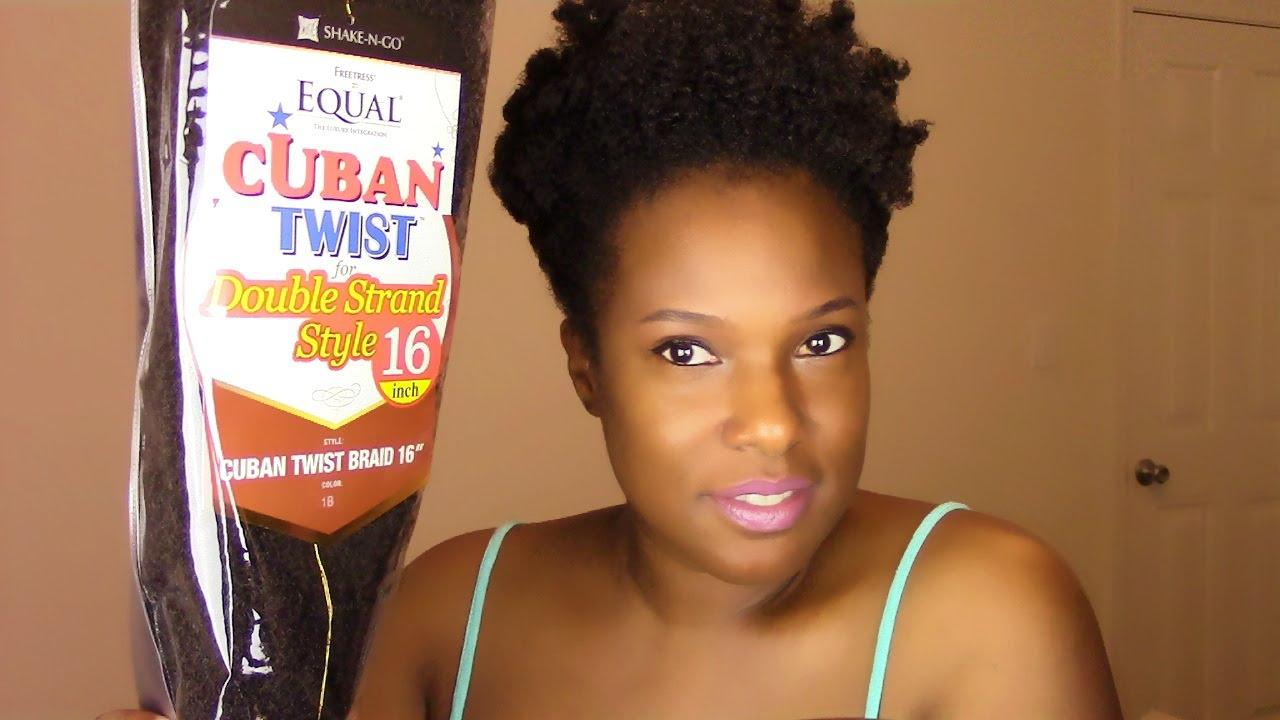 Natural Hair: Freetress Equal Cuban Twist Hair {Show ~ N
