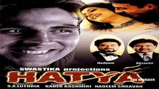 Video Hatya l Akshay Kumar, Varsha Usgaonkar l 2004 download MP3, 3GP, MP4, WEBM, AVI, FLV September 2017