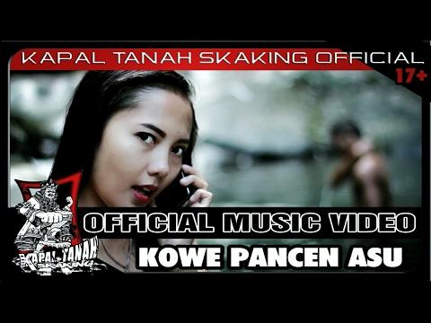 KAPAL TANAH sKaKinG - KOWE PANCEN ASU (Official Video HD )