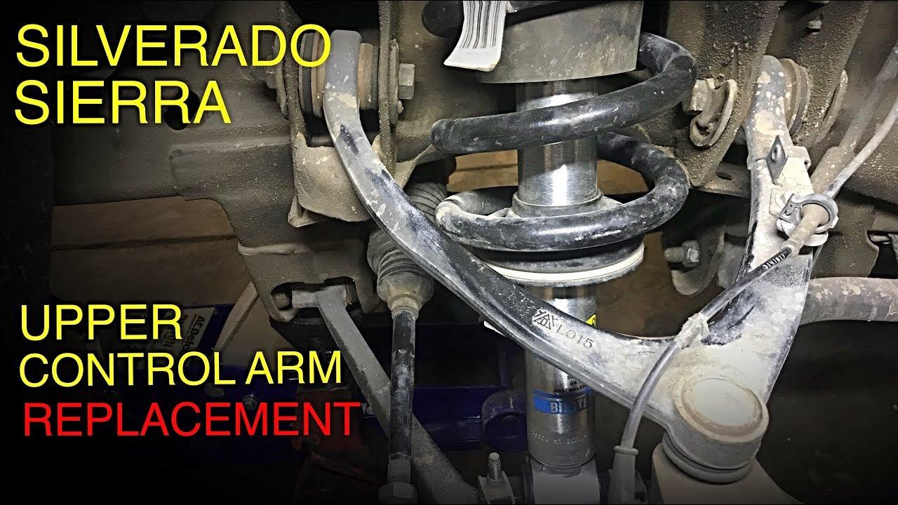 Upper Control Arm >> Silverado/Sierra Upper Control Arm Replacement (2014-2018 ...