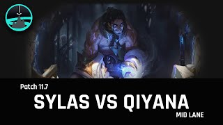 Sylas vs Qiyana mid - Patch 11.7