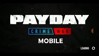 PAY DAY CRIME WAR MOBILE