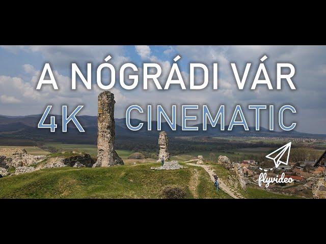 A Nógrádi vár / The Castle of Nograd – 4K Cinematic – Flyvideo.hu