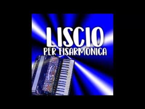 Liscio per fisarmonica - fisarmonica liscio (accordion music)