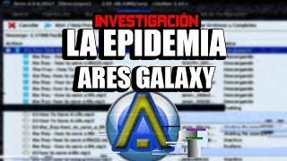 Investigación: La Epidemia de Ares Galaxy | ¿Amenaza para tu PC?