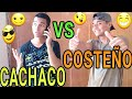 CACHACO VS COSTEÑO