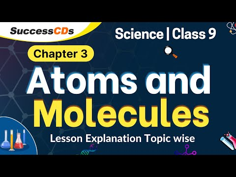 atoms-and-molecules-class-9-science-chapter-3---explanation,-numericals