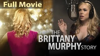 BRITTANY MURPHY STORY (2020) English Movies 2020 Full Movie | New Movies 2020 | Hollywood Movie 2020