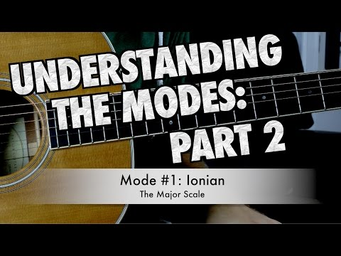 Understanding Modes Part 2: Learning the Shapes