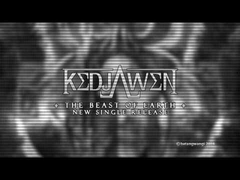 Kedjawen - The Beast Of Earth ( Official HD Video )