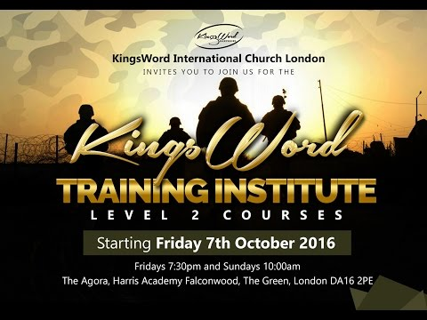 KingsWord Training Institute (Day6) - Sun 23rd Oct